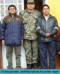 C.P.C. Henry López Cantorin, Comandante EP. Gilmar Trujillo Lafite del Batallón Ollantaytambo N° 3 del sector de San Carlos y Prof. Luis Vílchez Huaynate